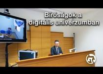 Embedded thumbnail for Bíróságok a digitális univerzumban