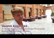 Embedded thumbnail for Vezetői kinevezés: dr. Hudák Hedvig a Székesfehérvári Törvényszék büntető kollégiumának vezetője