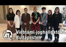 Embedded thumbnail for Vietnámi joghallgatók Budapesten