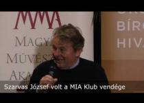 Embedded thumbnail for Szarvas József volt a MIA Klub vendége